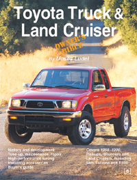 Toyota Truck & Land Cruiser Owner's Bible by Moses Ludel (Bentley Publishers)